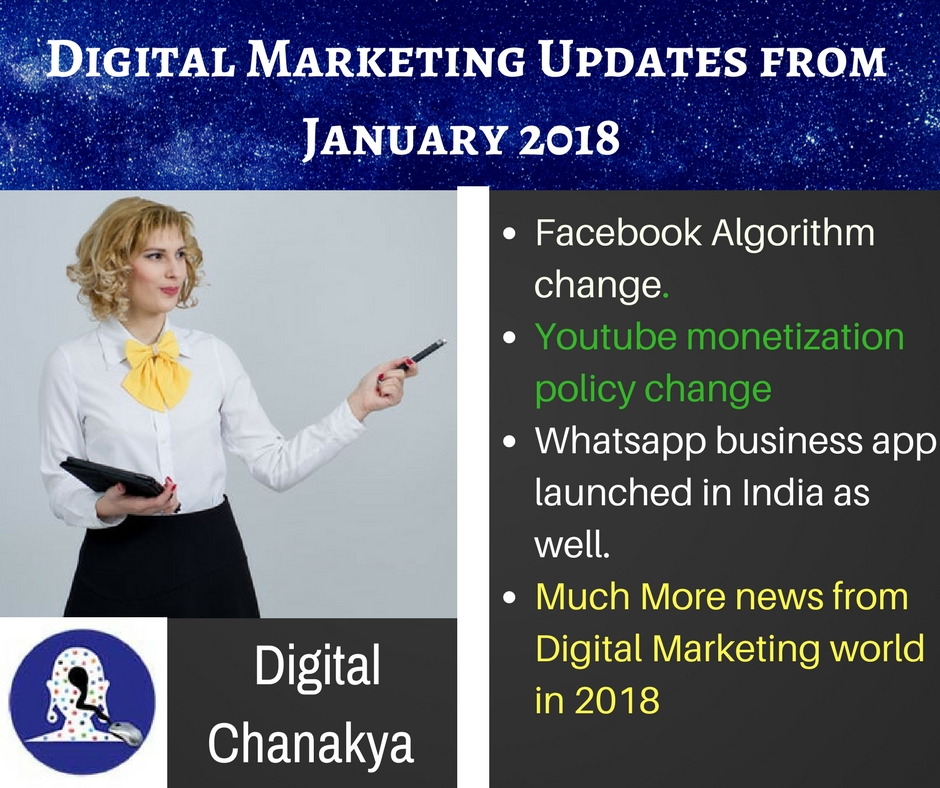 From Facebook algorithm to Whatsapp Business app some of the major Digital Marketing updates of January 2018