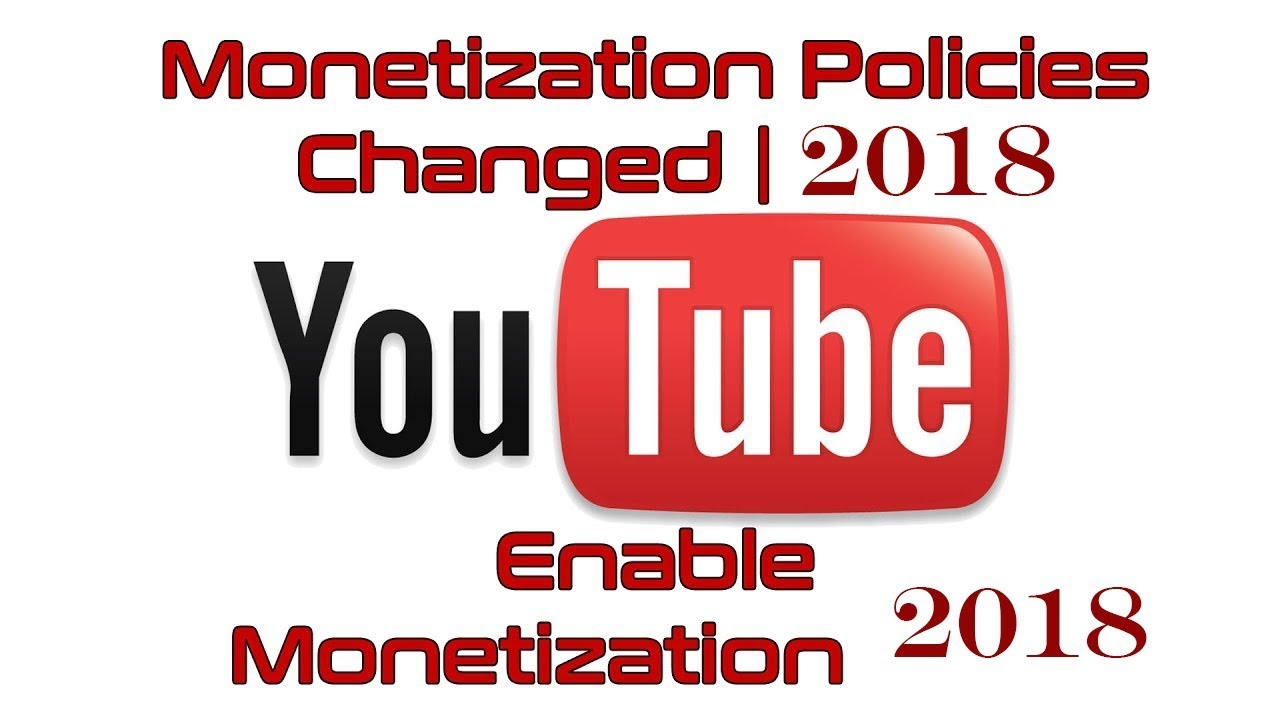 Youtube monetization policy change in 2018