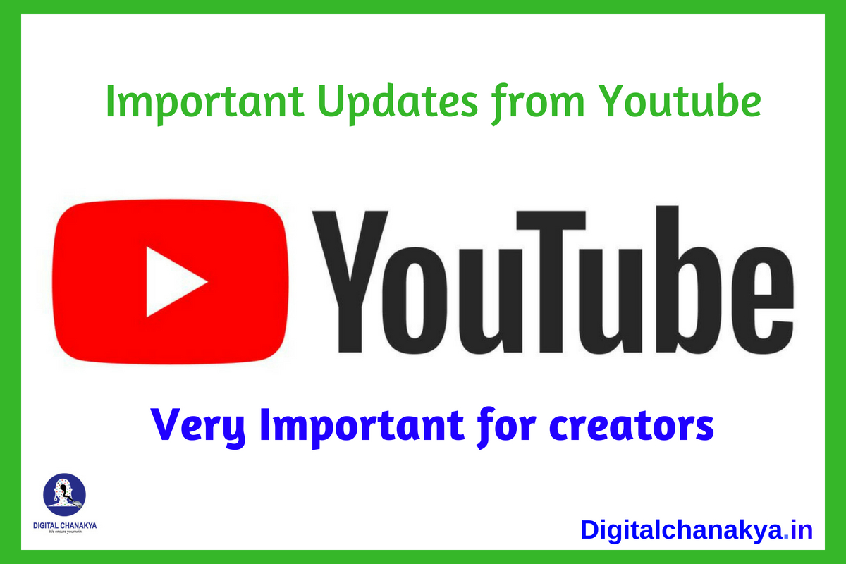 Latest Update on YouTube from July 2018 [ Very important ]