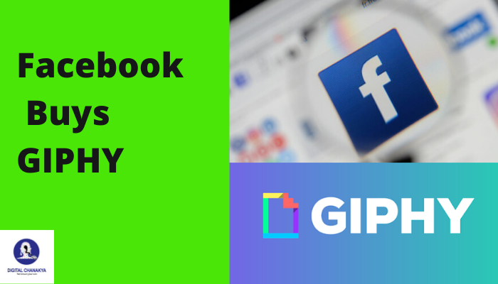 Social Media giant Facebook Buys Giphy in a deal worth around $400 Million